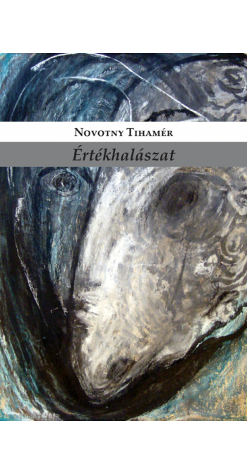 Novotny Tihamér: Értékhalászat