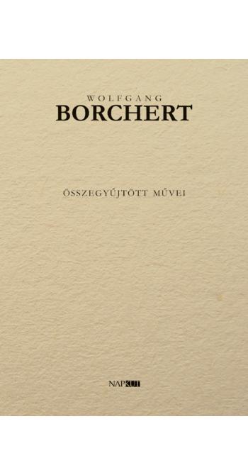 Wolfgang Borchert összegyűjtött művei