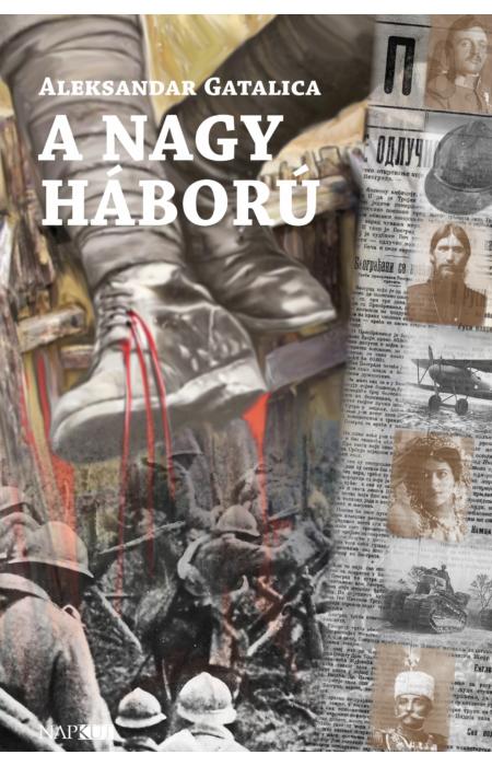 Aleksandar Gatalica: A Nagy Háború
