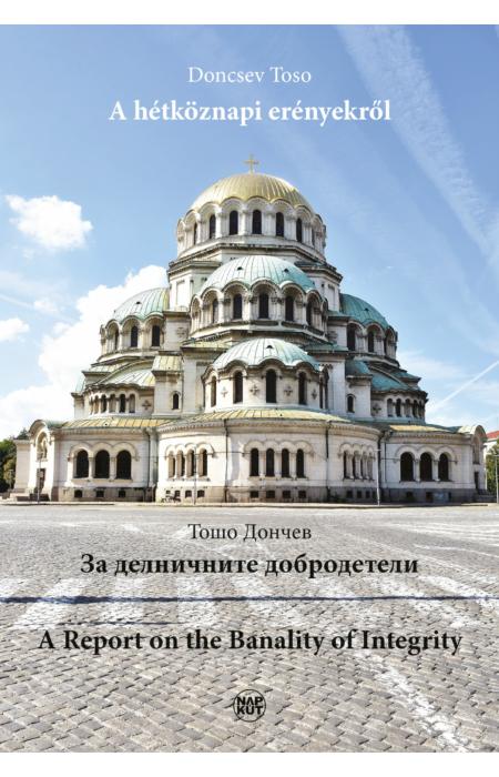 Doncsev Toso: A hétköznapi erényekről
