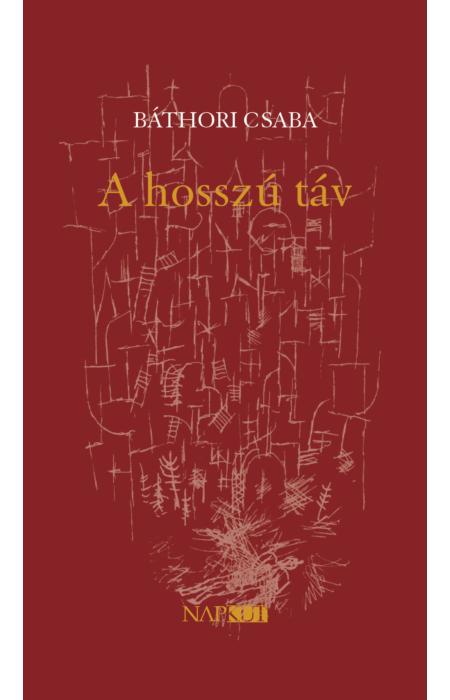 Báthori Csaba: A hosszú táv
