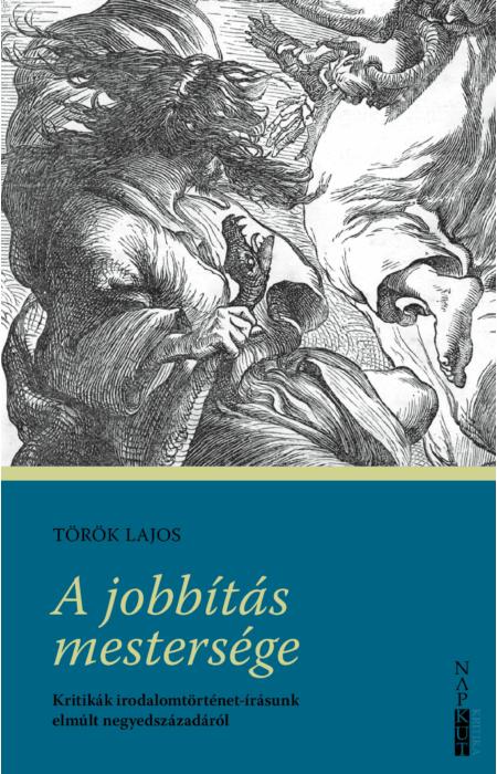 Török Lajos: A jobbítás mestersége