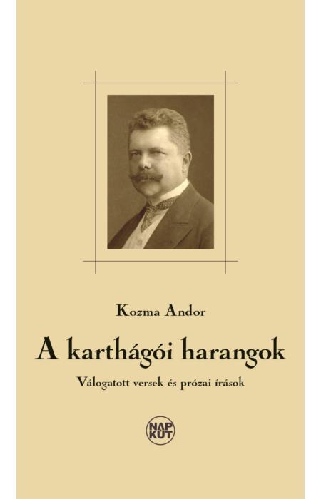 Kozma Andor: A karthágói harangok