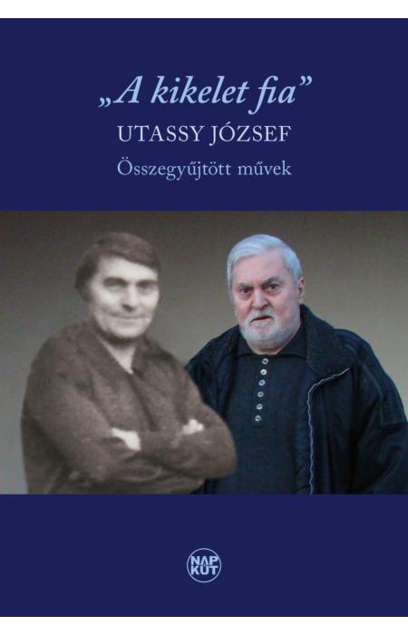 """Utassy József: """"A kikelet fia"""""""
