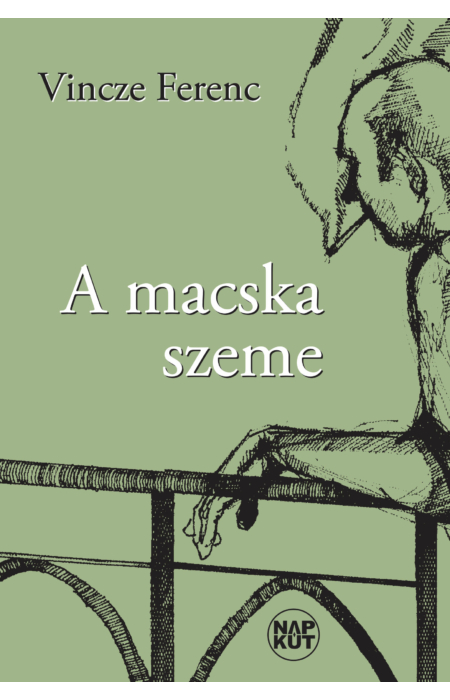 Vincze Ferenc: A macska szeme