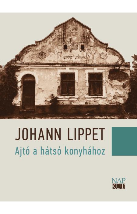 Johann Lippet: Ajtó a hátsó konyhához