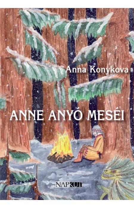 Anna Konykova: Anne anyó meséi