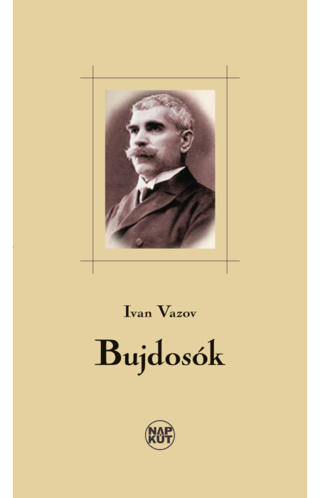 Ivan Vazov: Bujdosók