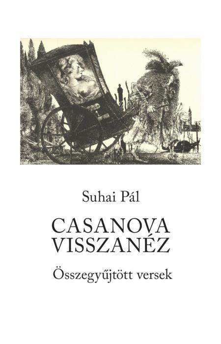 Suhai Pál: Casanova visszanéz