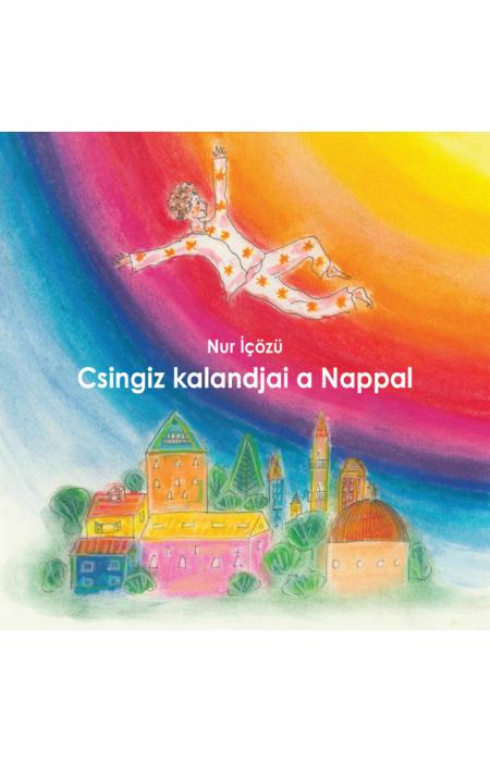 Nur İçözü: Csingiz kalandjai a Nappal