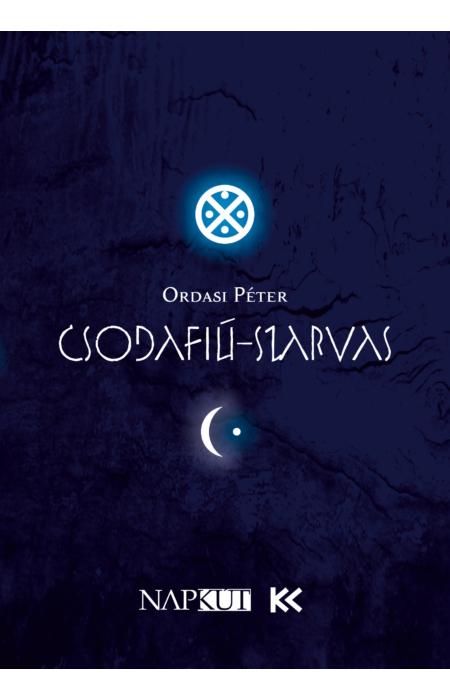 Ordasi Péter: Csodafiú-szarvas