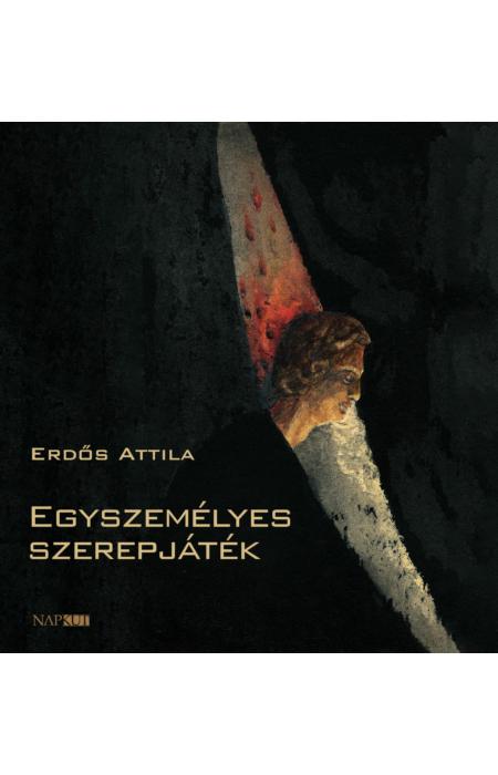 Erdős Attila: Egyszemélyes szerepjáték