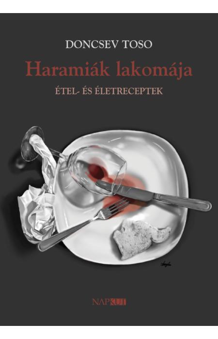 Doncsev Toso: Haramiák lakomája