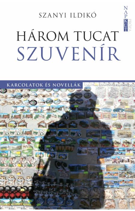 Szanyi Ildikó: Három tucat szuvenír