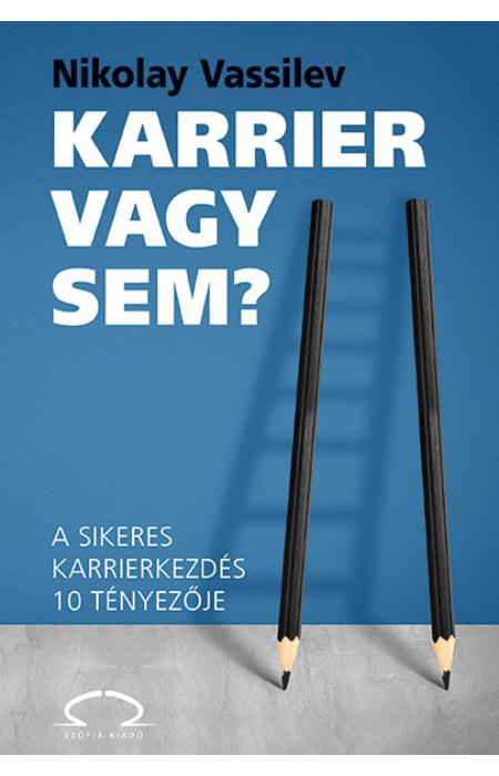 Nikolay Vassilev: Karrier vagy sem?