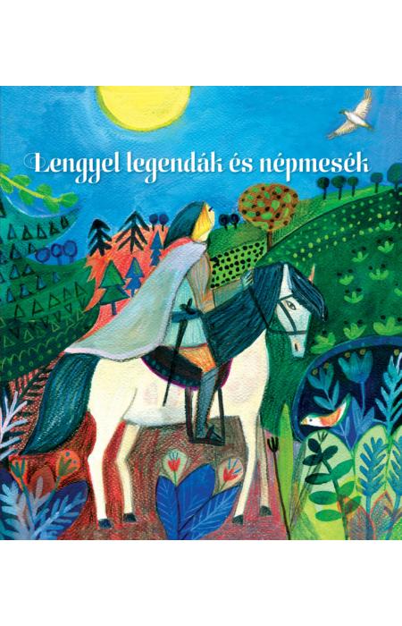 Lengyel legendák és népmesék