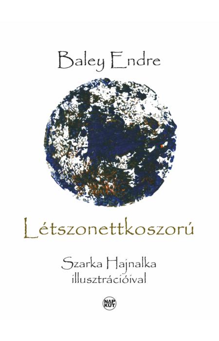 Baley Endre: Létszonettkoszorú