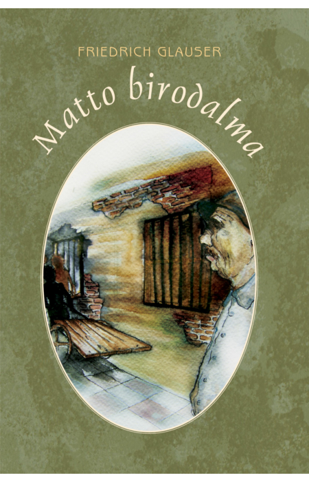 Friedrich Glauser: Matto birodalma