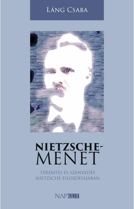 Láng Csaba: Nietzsche-menet