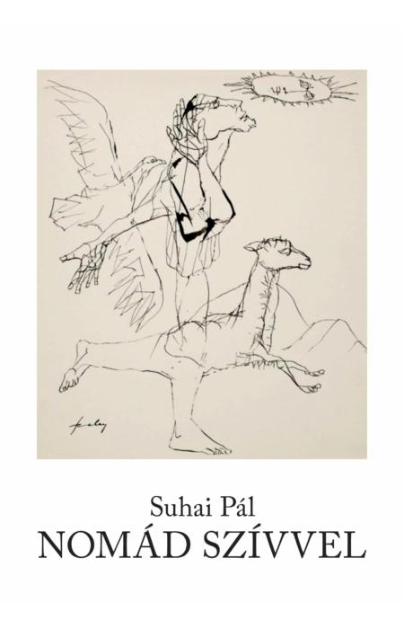 Suhai Pál: Nomád szívvel