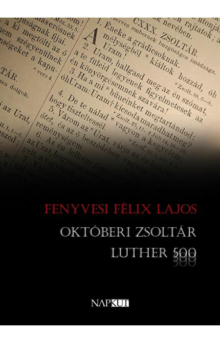 Fenyvesi Félix Lajos: Októberi zsoltár