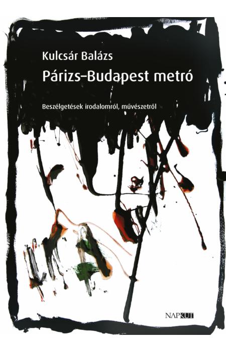 Kulcsár Balázs: Párizs–Budapest metró