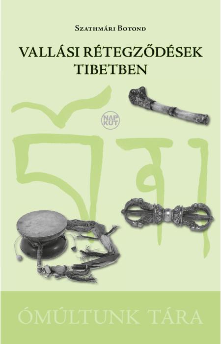 Szathmári Botond: Vallási rétegződések Tibetben