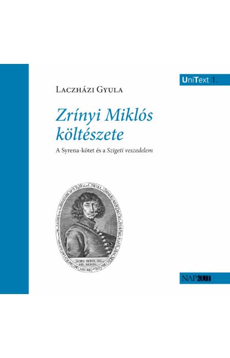 Laczházi Gyula: Zrínyi Miklós költészete