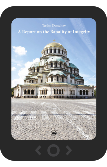 Tosho Donchev: A Report on the Banality of Integrity [e-könyv]