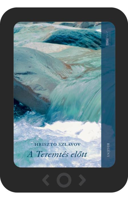 Hriszto Szlavov: A Teremtés előtt [e-könyv]