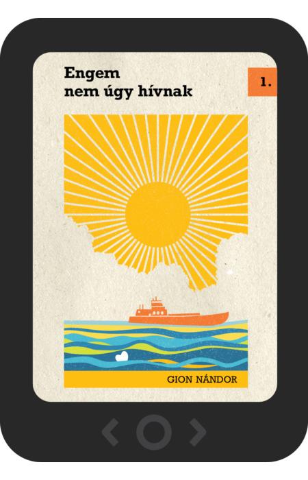 Gion Nándor: Engem nem úgy hívnak [e-könyv]
