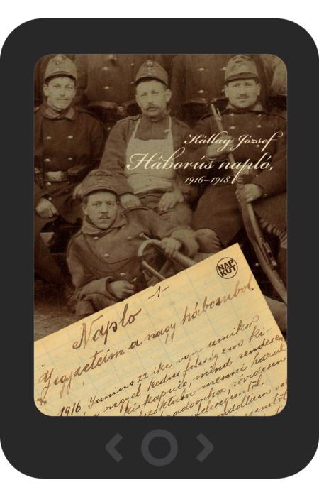 Kállay József: Háborús napló, 1916–1918 [e-könyv]