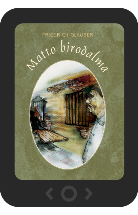 Friedrich Glauser: Matto birodalma [e-könyv]