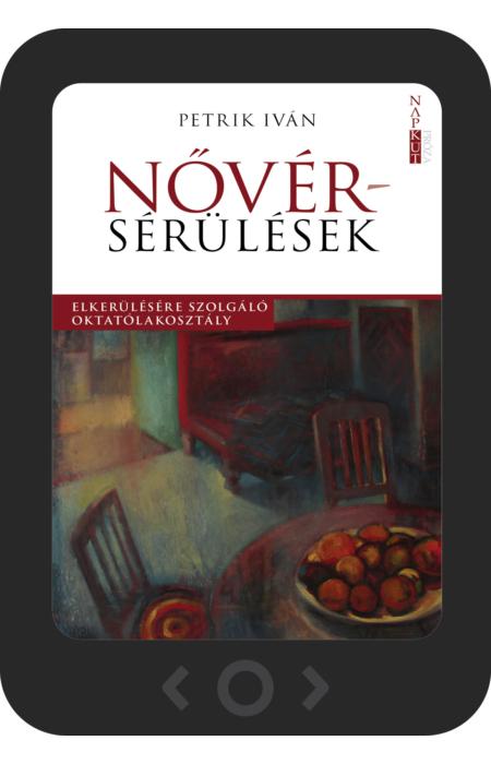 Petrik Iván: Nővérsérülések [e-könyv]
