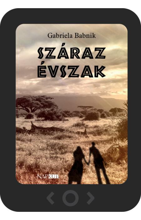 Gabriela Babnik: Száraz évszak [e-könyv]