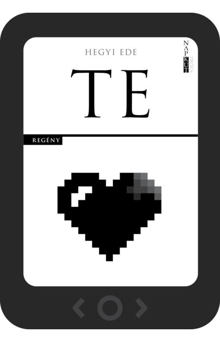 Hegyi Ede: Te [e-könyv]